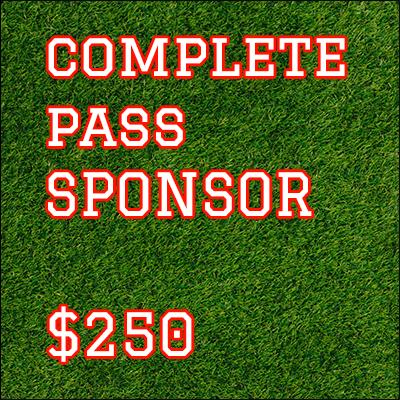 Complete Pass Sponsorship $250