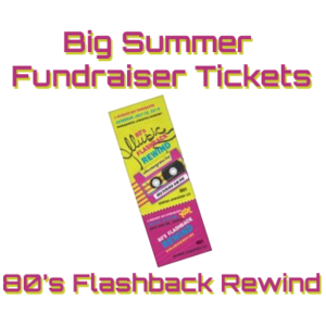 2019 Big Summer Fundraiser Tickets