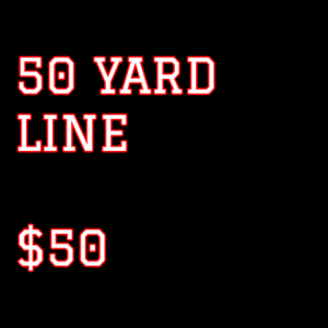 50 yard line fundraiser tickets