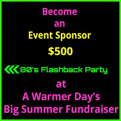 Big Summer Fundraiser Event Sponsorship $500